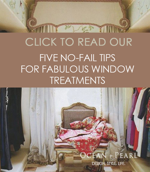 No Fail Tips for Window Treatments